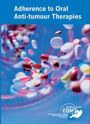 Practical Guides to Adherence to oral anti-tumour therapies - European Society for Blood and Marrow Transplantation EBMT
